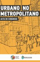 Acta Congreso Internacional Urbano No-Metropolitano