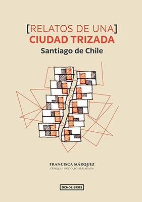 Francisca Márquez ciudad trizada